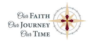 Logo for capital campaign: Our Faith, Our Journey, Our Time